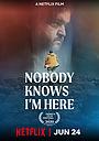 Фильм «Никто не знает, что я здесь» (2020)