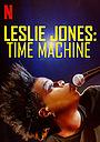 Фильм «Лесли Джонс: Машина времени» (2020)