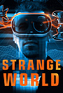 Сериал «Strange World» (2019 – ...)