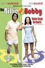 Фільм «Когда Билли побеждает Бобби» (2001)