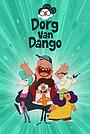Сериал «Дорг Ван Данго» (2020)