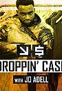 Серіал «Droppin' Cash: Los Angeles» (2018)