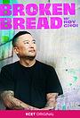 Серіал «Broken Bread» (2019 – ...)