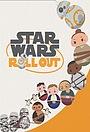 Серіал «Star Wars: Roll Out» (2019 – 2020)
