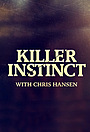 Серіал «Killer Instinct with Chris Hansen» (2015 – 2017)