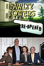 Фильм «Fawlty Towers: Re-Opened» (2009)
