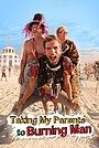 Фільм «Taking My Parents to Burning Man» (2014)