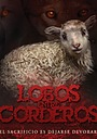 Сериал «Lambs Among Wolves»