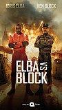Сериал «Эльба против Блока» (2020)
