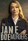 Серіал «The Jane Doe Murders» (2021 – ...)