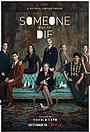 Серіал «Хтось має померти» (2020)