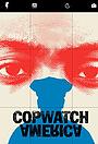 Сериал «Copwatch America» (2019 – ...)