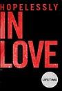 Серіал «Безнадёжно влюблён» (2020 – ...)