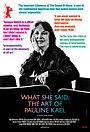 Фільм «Что она сказала: Искусство Полин Кейл» (2018)