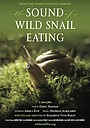 Фільм «The Sound of a Wild Snail Eating» (2019)