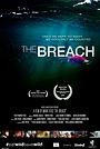Фильм «The Breach» (2014)