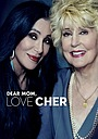 Фільм «Dear Mom, Love Cher» (2013)