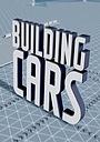 Фільм «Building Cars Live» (2015)