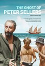 Фільм «The Ghost of Peter Sellers» (2018)