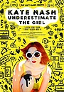 Фильм «Kate Nash: Underestimate the Girl» (2018)