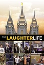 Фільм «The Laughter Life» (2018)