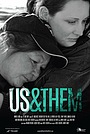 Фильм «Us and Them» (2015)