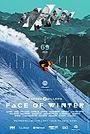 Фильм «Warren Miller's Face of Winter» (2018)