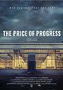 Фильм «Цена прогресса» (2019)