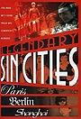Сериал «Legendary Sin Cities» (2005)