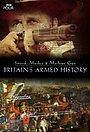 Серіал «Sword, Musket & Machine Gun: Britain's Armed History» (2017)