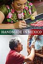 Серіал «Handmade in Mexico» (2017)
