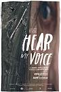 Фильм «Hear My Voice» (2018)