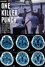 Фильм «One Killer Punch» (2016)