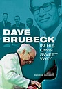 Фільм «Dave Brubeck: In His Own Sweet Way» (2010)