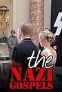 Фільм «The Nazi Gospels» (2012)