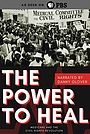 Фільм «Power to Heal: Medicare and the Civil Rights Revolution» (2018)