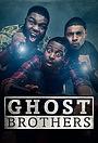 Серіал «Ghost Brothers» (2016 – 2017)