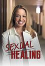 Серіал «Sexual Healing» (2006)