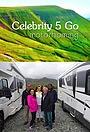 Сериал «Celebrity 5 Go Motorhoming» (2017)