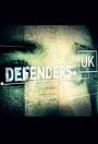 Сериал «Defenders UK» (2018 – ...)