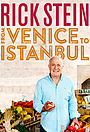Серіал «Rick Stein: From Venice to Istanbul» (2015)