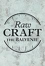 Серіал «Raw Craft» (2015 – 2017)