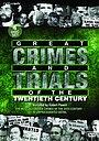 Сериал «Самые громкие преступления двадцатого века» (1992)