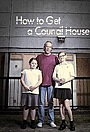 Серіал «How to Get a Council House» (2013)