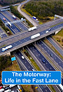 Серіал «The Motorway: Life in the Fast Lane» (2014)