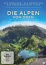 Сериал «Die Alpen von oben» (2012)