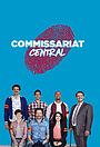 Сериал «Commissariat Central» (2016 – ...)