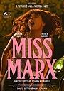 Фильм «Мисс Маркс» (2020)