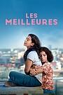 Фильм «Les meilleures» (2021)