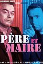 Сериал «Père et maire» (2002 – 2009)
